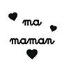 Ma maman (coeurs)